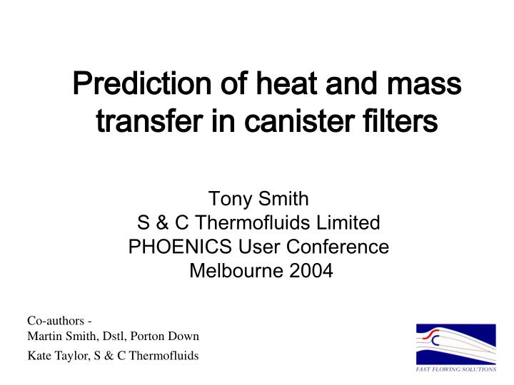 prediction of heat and mass transfer in canister filters n.