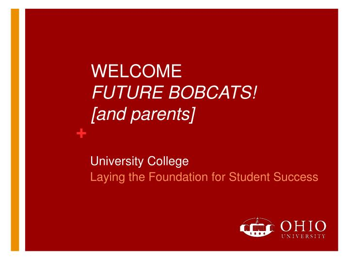 welcome future bobcats and parents n.
