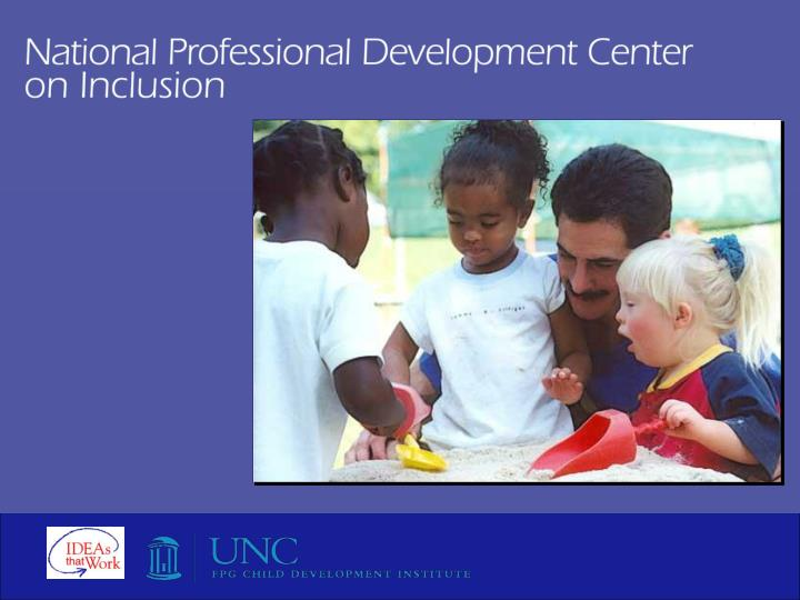 National professional development center on inclusion