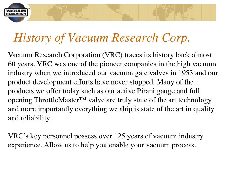 History of vacuum research corp