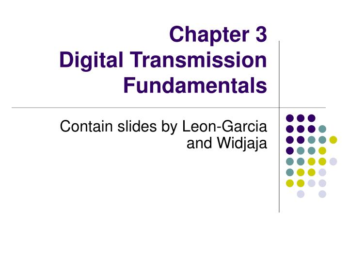 chapter 3 digital transmission fundamentals n.