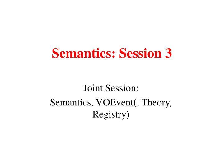 semantics session 3 n.
