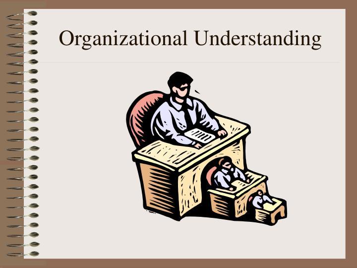 organizational understanding n.