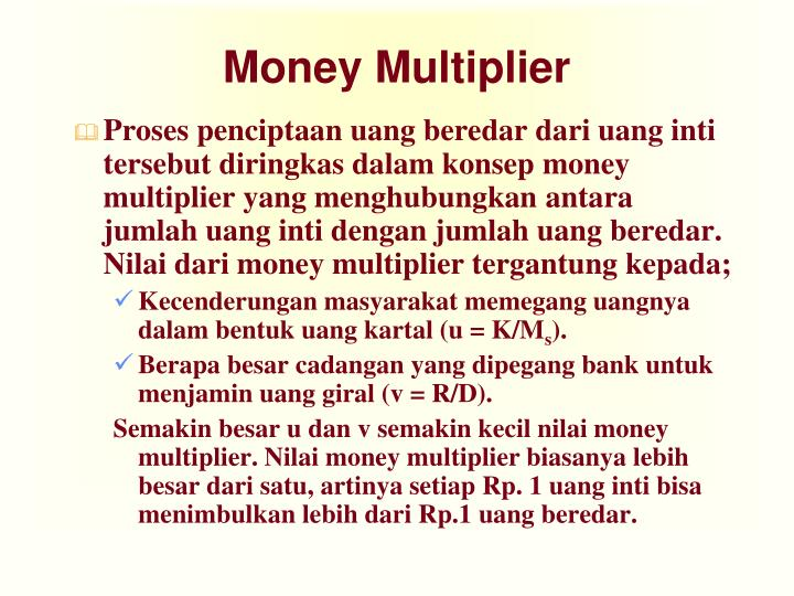 monetary money multiplier A monetary base is the total amount of a currency that is either in general circulation in the hands of the public or in the commercial bank deposits held in the central bank's reserves this.