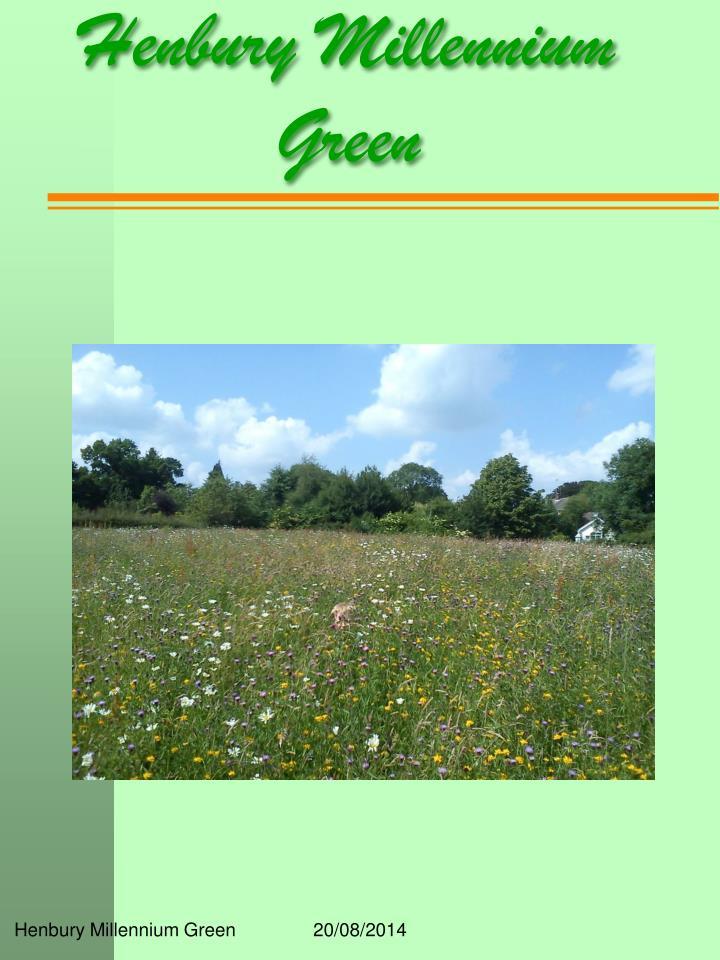 henbury millennium green n.