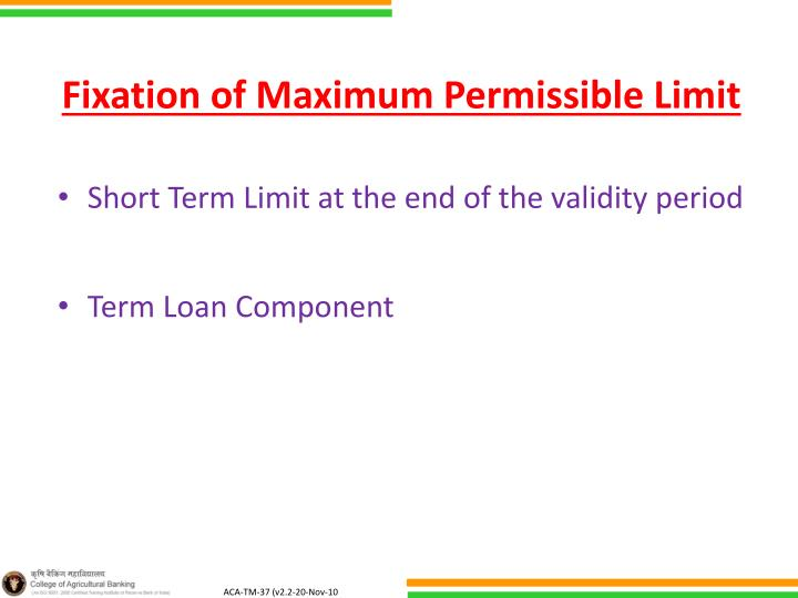 Fixation of Maximum Permissible Limit