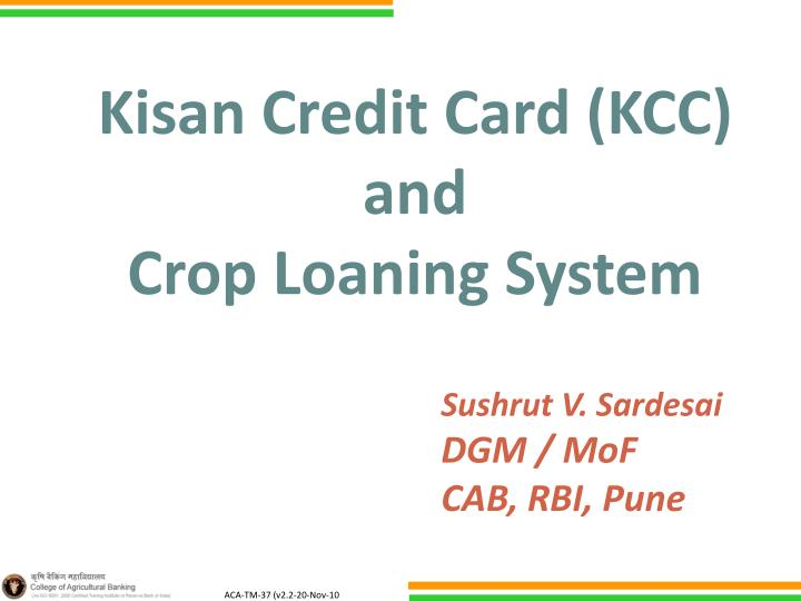 Kisan credit card kcc and crop loaning system