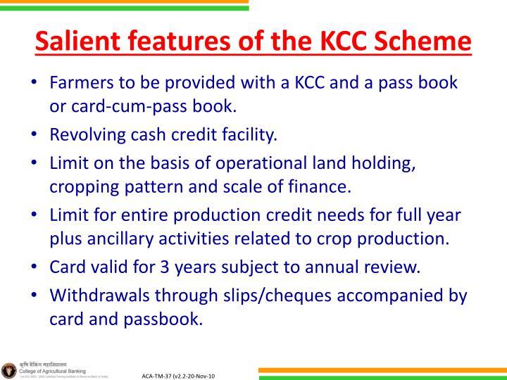 Salient features of the kcc scheme