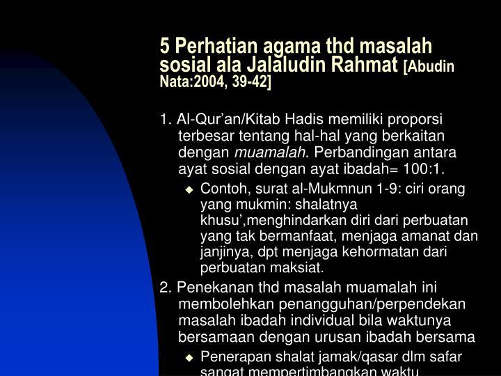5 Perhatian agama thd masalah sosial ala Jalaludin Rahmat