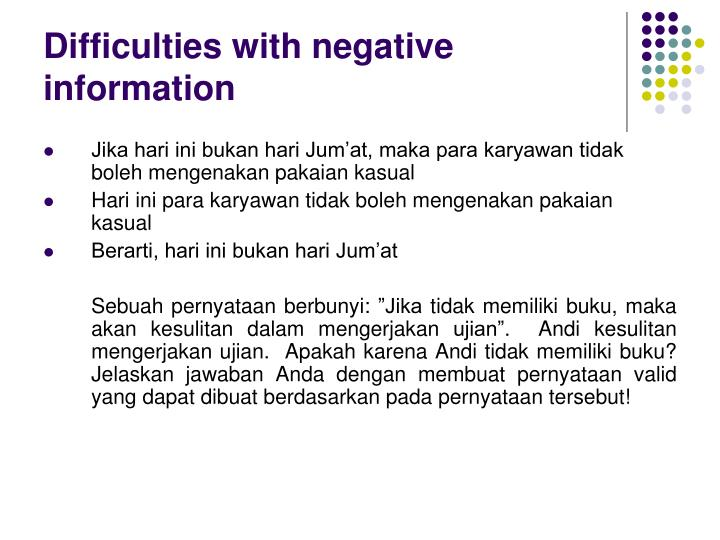 Difficulties with negative information