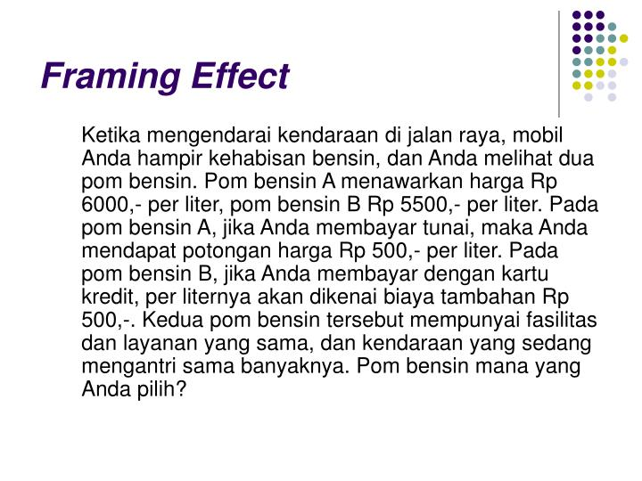 Framing Effect