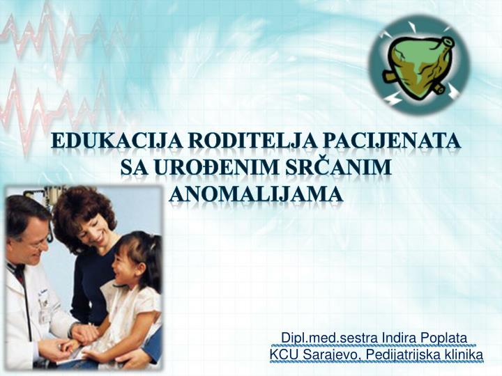 dipl med sestra indira poplata kcu sarajevo pedijatrijska klinika n.
