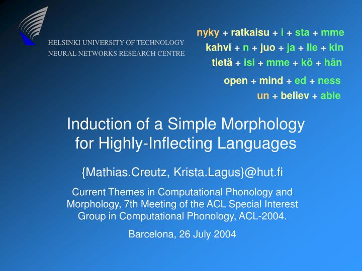 induction of a simple morphology for highly inflecting languages n.