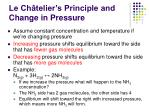 le ch telier s principle and change in pressure