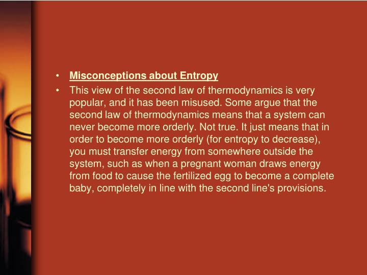 Misconceptions about Entropy