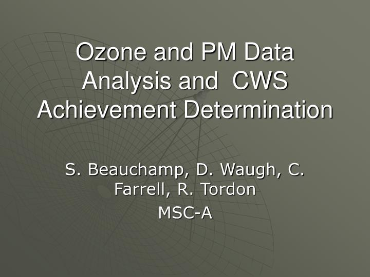ozone and pm data analysis and cws achievement determination n.