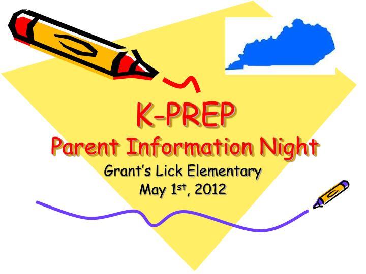 k prep parent information night n.