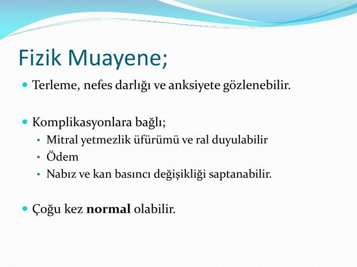 Fizik Muayene;