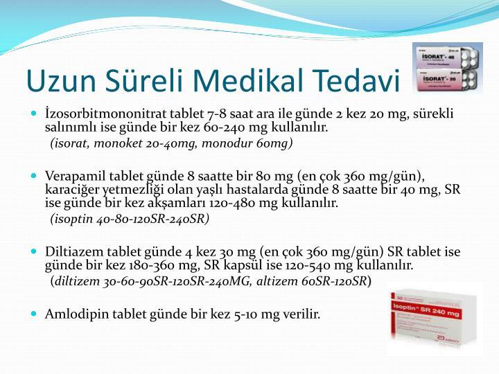 Uzun Süreli Medikal Tedavi