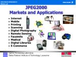 jpeg2000 markets and applications