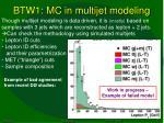 btw1 mc in multijet modeling