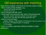 d experience with matching1