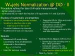 w jets normalization @ d ii
