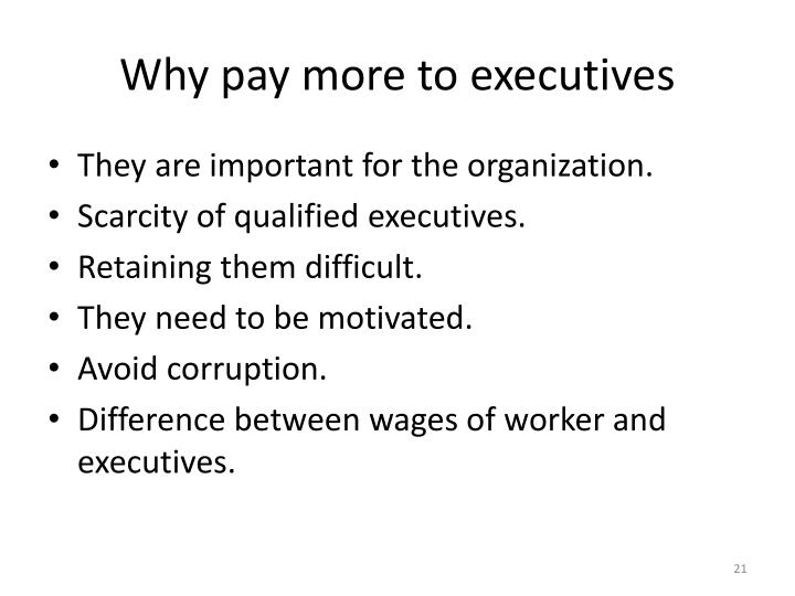 Why pay more to executives