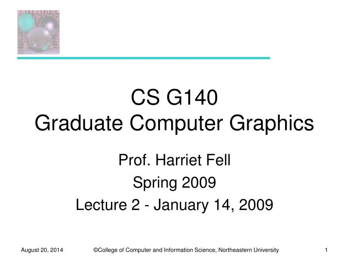 cs g140 graduate computer graphics n.