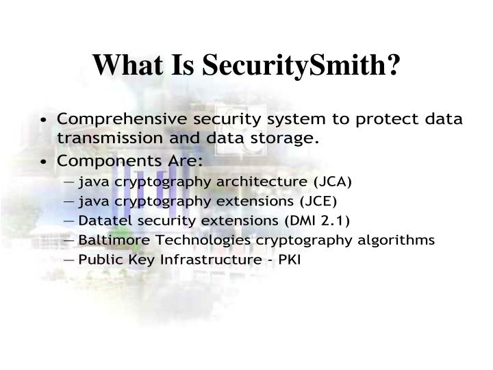 What Is SecuritySmith?