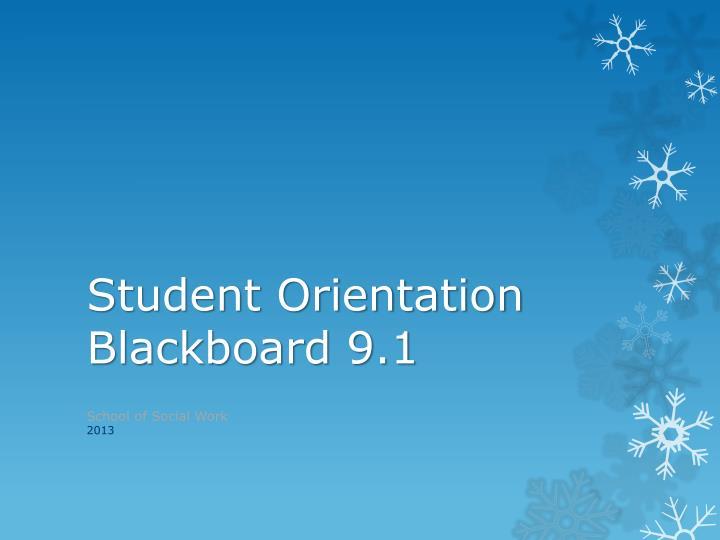student orientation blackboard 9 1 n.