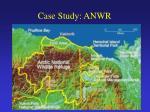 case study anwr3