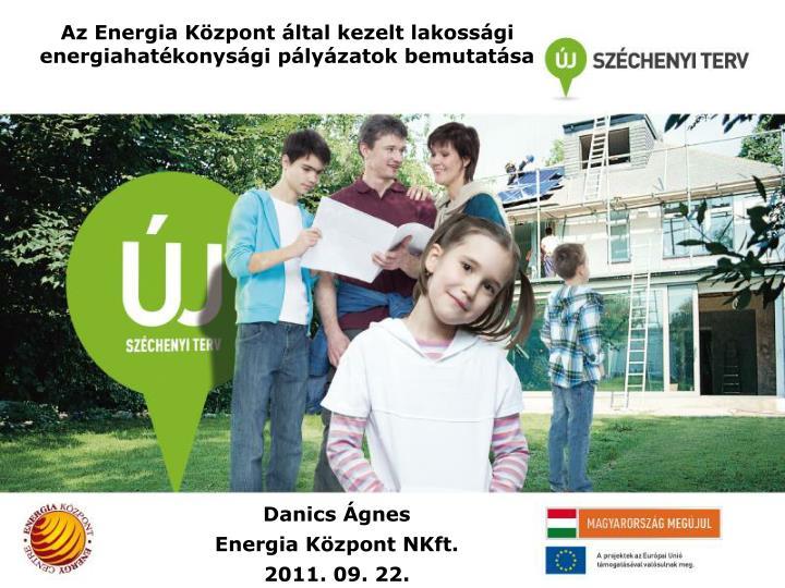 az energia k zpont ltal kezelt lakoss gi energiahat konys gi p ly zatok bemutat sa n.