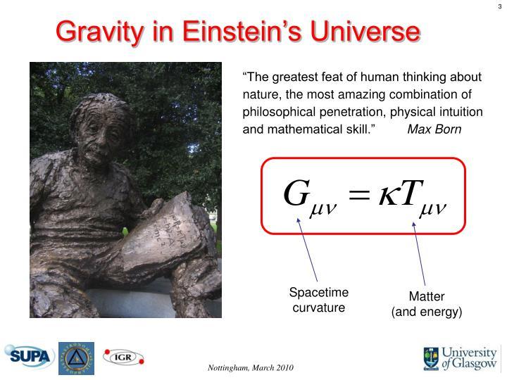 Gravity in Einstein's Universe