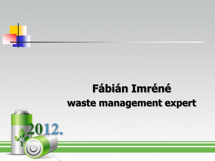 f bi n imr n waste management expert n.