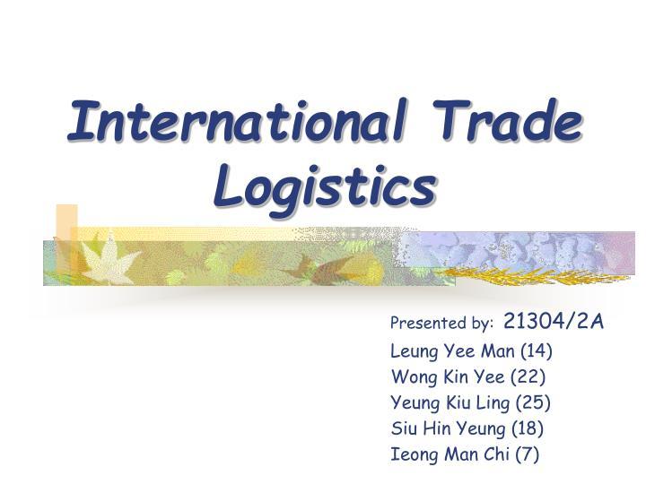 international trade logistics n.