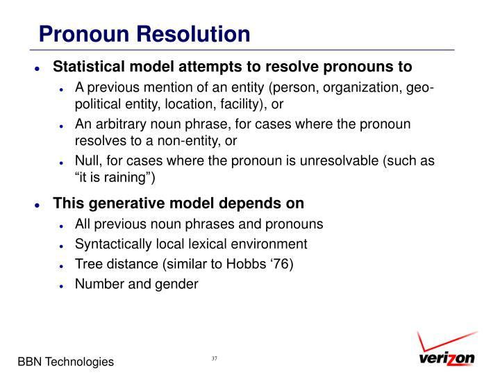Pronoun Resolution