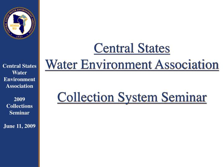 central states water environment association collection system seminar n.