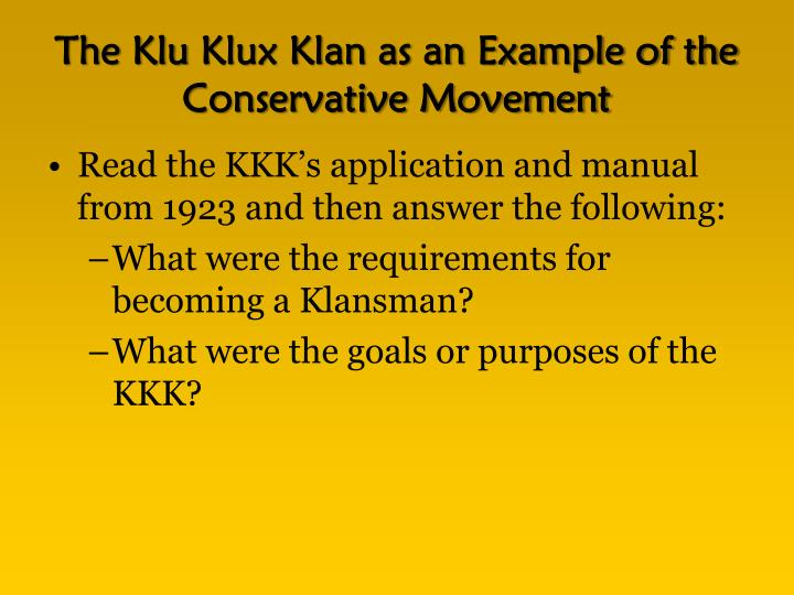The klu klux klan as an example of the conservative movement