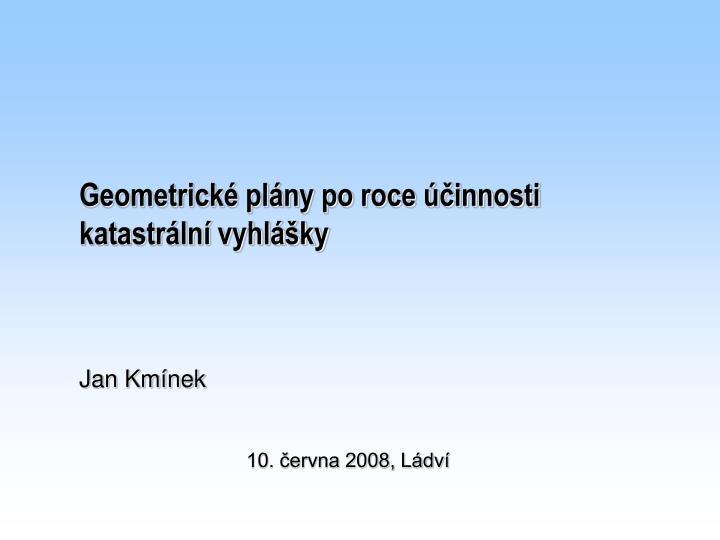 geometrick pl ny po roce innosti katastr ln vyhl ky n.