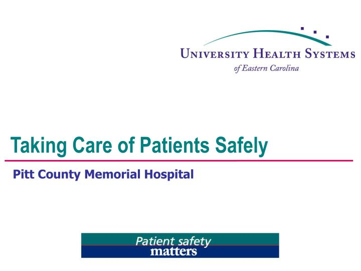 taking care of patients safely n.