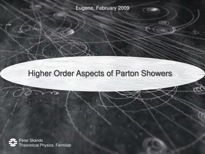 higher order aspects of parton showers n.