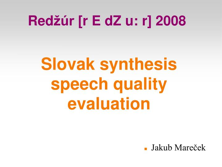 slovak synthesis speech quality evaluation n.