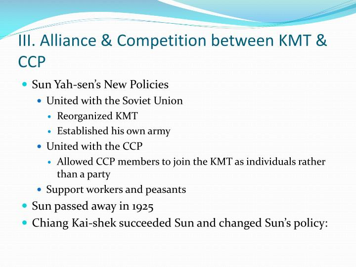 III. Alliance & Competition between KMT & CCP