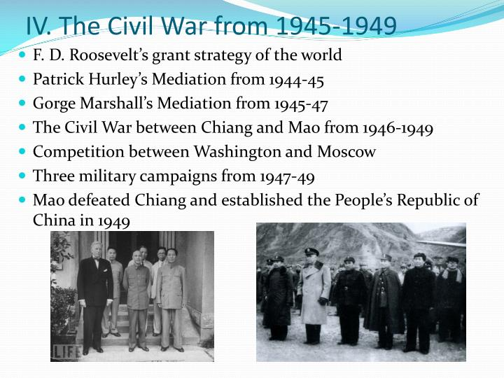 IV. The Civil War from 1945-1949