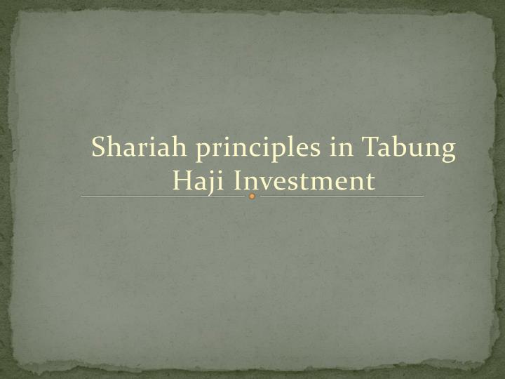 Shariah principles in Tabung Haji Investment