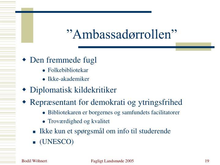 """""""Ambassadørrollen"""""""