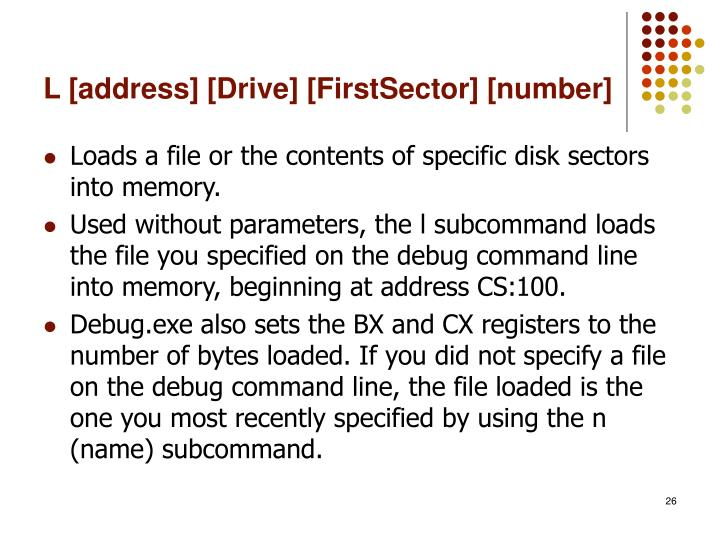 L [address] [Drive] [FirstSector] [number]