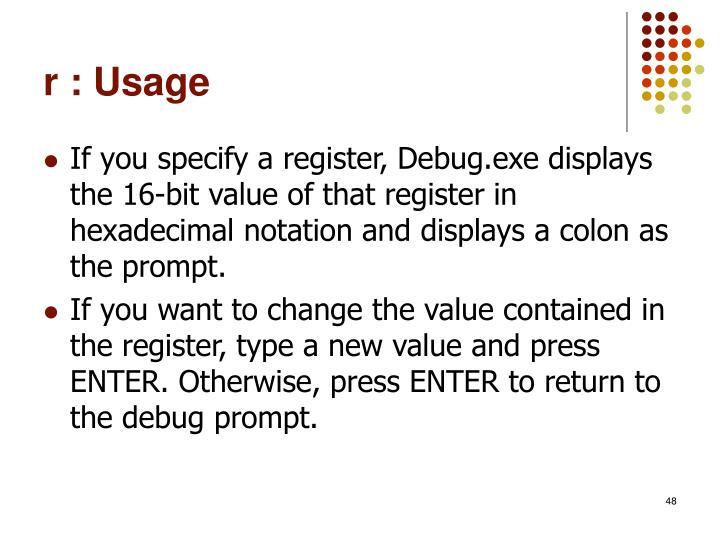 r : Usage