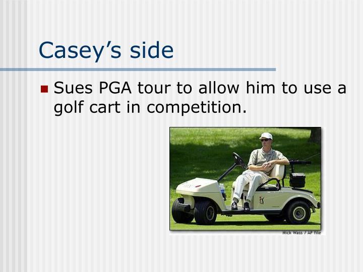 Casey's side
